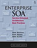 Enterprise SOA : Service-Oriented Architecture Best Practices (The Coad Series)