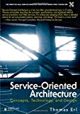 Service-Oriented Architecture : Concepts, Technology, and Design