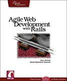 Agile Web Development with Rails (The Facets of Ruby Series)